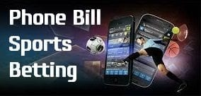 Bet Using Phone Bill Bookmakers